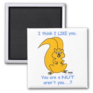 Funny Friendship Magnet For Squirrel Lovers