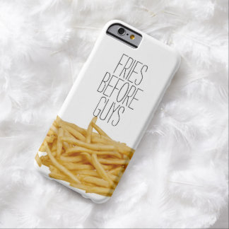 Funny fries before guys hipster humor girly girl barely there iPhone 6 case