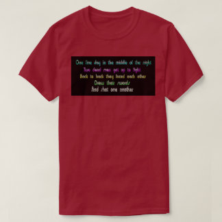 Funny funky witty poem tshirt