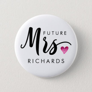 Funny future MRS. Typography pink watercolor heart 6 Cm Round Badge