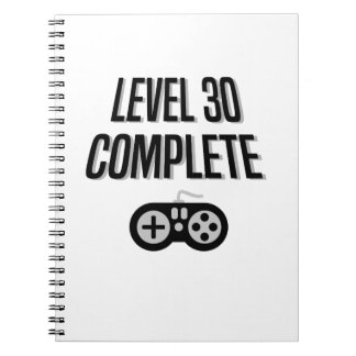 Funny Gamer 30th Birthday  Level 30 Complete Spiral Notebook