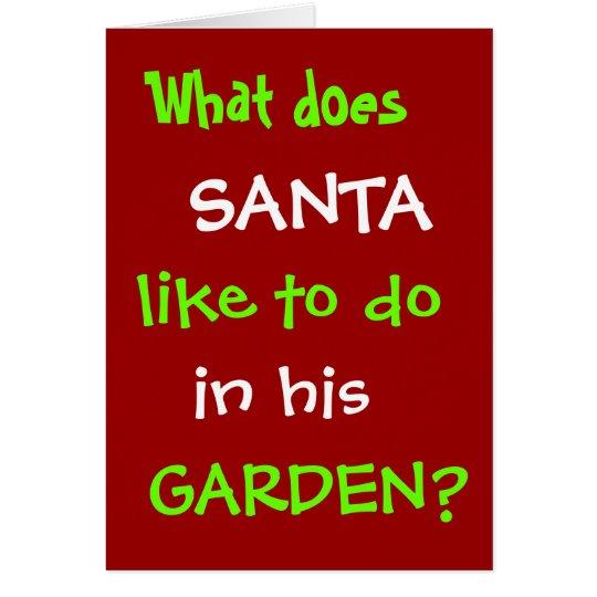 Funny Gardening Christmas Card Santa Garden Joke