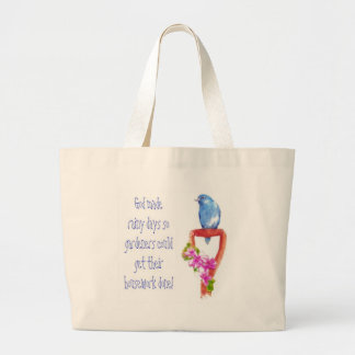 Funny Gardening Quote Bluebird Bags