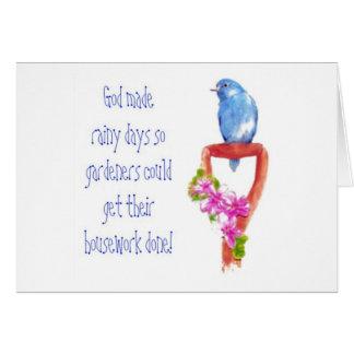 Funny Gardening Quote, Bluebird Greeting Card