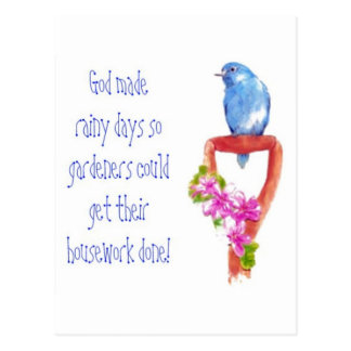 Funny Gardening Quote Bluebird Postcard
