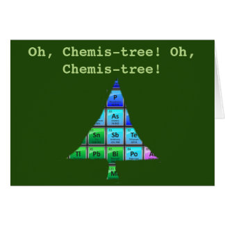 Funny Geek Pun: Oh, Chemis-tree! Card