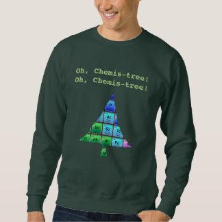 Funny Geek Pun: Oh, Chemis-tree! Sweatshirt