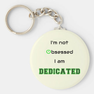 Funny geek text dedicated not obsessed basic round button key ring