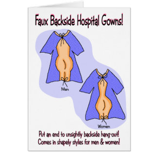 Funny Get Well Card:  Hospital Gown Humour Card