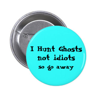 Funny Ghost Hunter 6 Cm Round Badge
