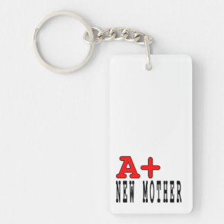 Funny Gifts for New Moms : A+ New Mother Single-Sided Rectangular Acrylic Key Ring
