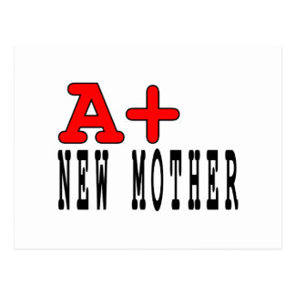 Funny Gifts for New Moms : A+ New Mother Postcard