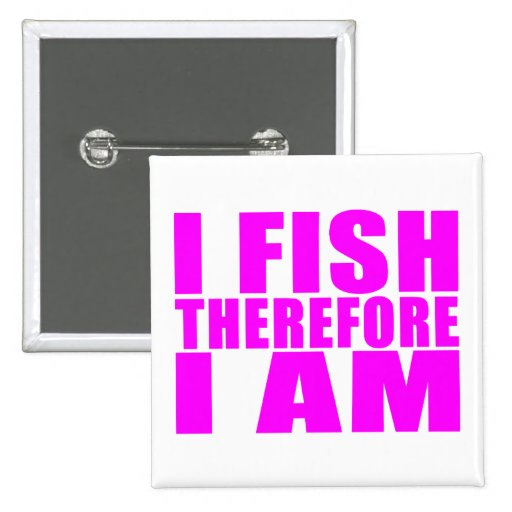Girl Fishing Quotes Funny girl fishing quotes : i fish therefore i am ...