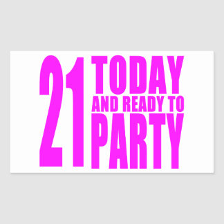 Funny Girls Birthdays 21 Today and Ready to Party Stickers