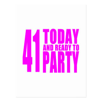 Funny Girls Birthdays  41 Today and Ready to Party Postcard