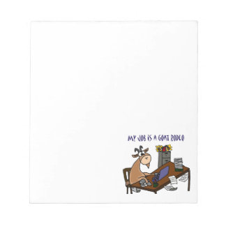 Funny Goat at Desk Goat Rodeo Job Humour Notepad