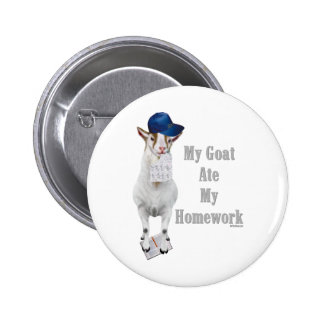 Funny Goat Ate My Homework Pinback Button