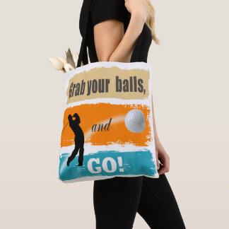 Funny Golf Grab Your Balls ID466 Tote Bag