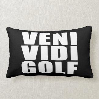 Funny Golfers Quotes Jokes : Veni Vidi Golf Lumbar Pillow