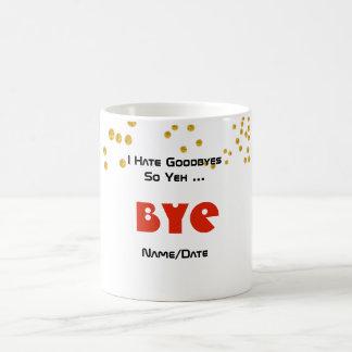 FUNNY Goodbye Gift Personalized MUG
