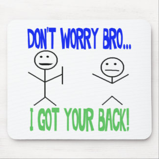 Funny Got Your Back Mouse Pad