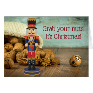 Funny Grab Your Nuts Nutcracker Christmas Card