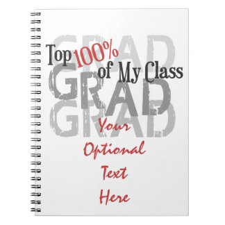Funny GRAD, Top 100% in My Class, Funny Graduation Spiral Notebook