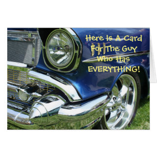 Funny Greeting Card...Guy Who Has Everything Card