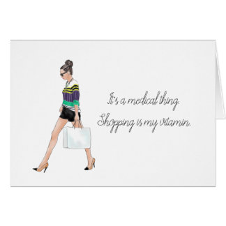 "Funny Greeting Card ""Shopping Is My Vitamin"""