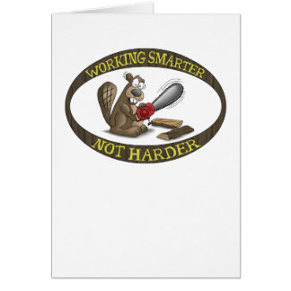 Funny Greeting Card: Working Smarter Not Harder Card