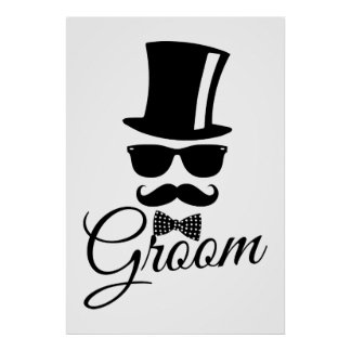 Funny groom poster