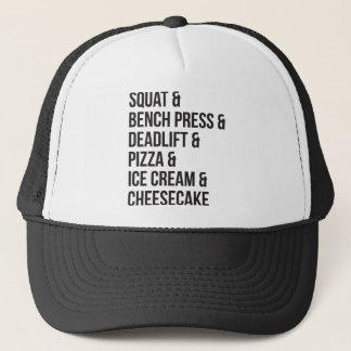 Funny Gym Humor - Pizza, Ice Cream, Cheesecake Trucker Hat
