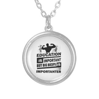 Funny Gym Sayings Silver Plated Necklace