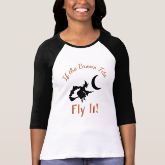 Funny Halloween Flying Witch If the Broom Fits T-Shirt
