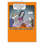 Funny Halloween: Zombie Family at Dinner Greeting Card