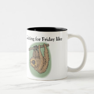 Funny Hanging Sloth Waiting For Friday Two-Tone Coffee Mug