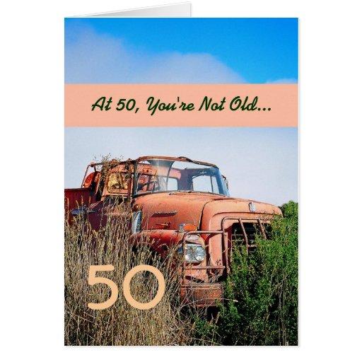 FUNNY Happy 50th Birthday - Vintage Orange Truck Cards