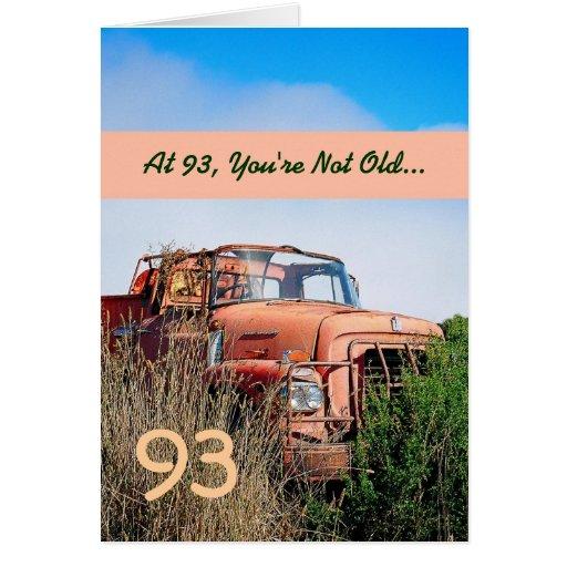FUNNY Happy 93rd Birthday - Vintage Orange Truck Greeting Cards