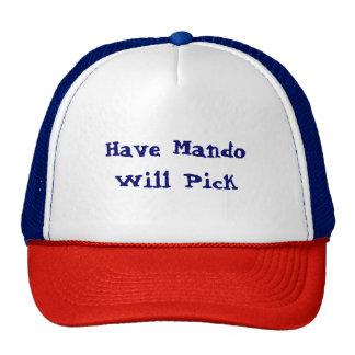 Funny Have Mando Will Pick Cap