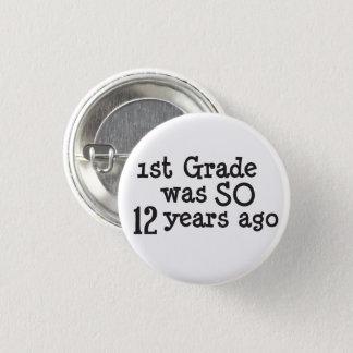 Funny High School Graduate 3 Cm Round Badge