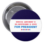 Funny Hillary Clinton 2016 US Political Button Pin