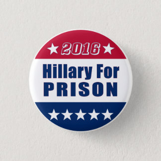 Funny | Hillary For Prison | Election 2016 3 Cm Round Badge