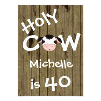 Funny Holy Cow 40th Humorous Birthday Party 13 Cm X 18 Cm Invitation Card
