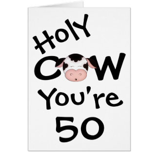 Funny Holy Cow You're 50 Humorous Birthday Greeting Card