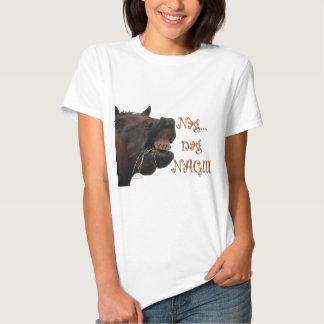 Funny Horse: Nag, nag, nag Tee Shirt