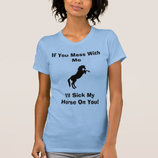 Funny Horse Sayings Shirt