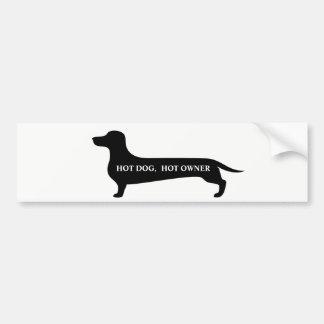 Funny Hot dog, hot owner dachshund bumpersticker Bumper Sticker