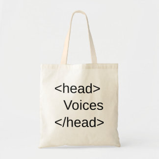 Funny HTML-Voices in </head> Budget Tote Bag