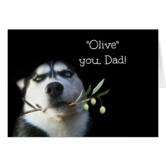 Funny Husky I Love You Father's Day Card