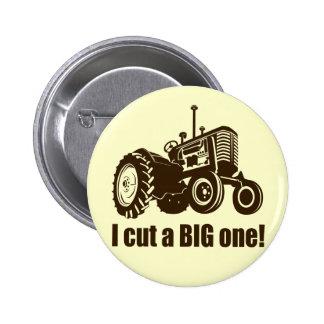 Funny I Cut A Big One 6 Cm Round Badge